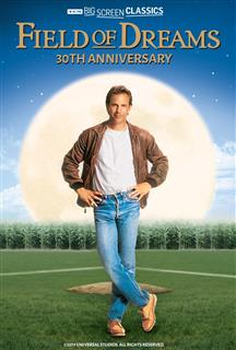 Field of Dreams A Special 30th Anniversary Event